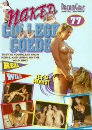 Dream Girls: Naked College Coeds #77 Porn Video
