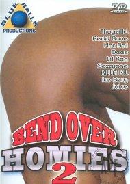 Bend Over Homies 2 Porn Video