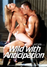 Playgirl: Wild With Anticipation  Porn Video