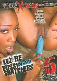 Lez Be Pussy Snatchers Vol. 3 Porn Movie