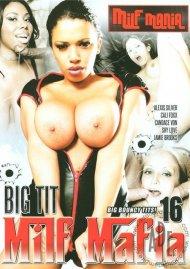 Big Tit MILF Mafia #16 Porn Video