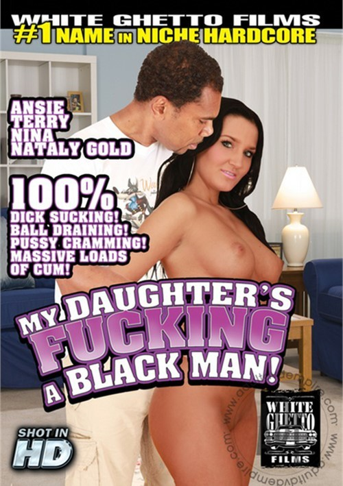 My daughter fucks black men