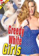 Greedy White Girls Porn Movie