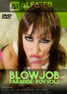 Blowjob Paradise: POV Vol. 2 Porn Video