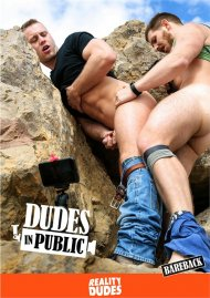 Dudes in Public HD gay porn streaming video from Reality Dudes.