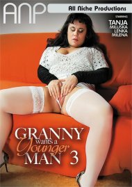 Granny Wants A Younger Man 3 Porn Video