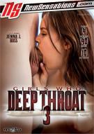Girls Who Deep Throat 3 Porn Video