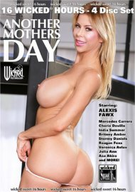 Another Mothers Day - Wicked 16 Hours