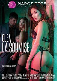Clea, Desires of Submission streaming porn video from Marc Dorcel.