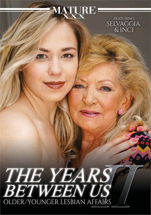 The Years Between Us: Older/Younger Lesbian Affairs 2