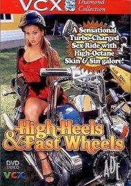 High Heels & Fast Wheels