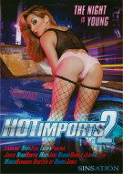 Hot Imports 2 Porn Movie