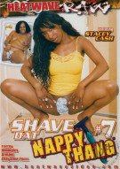Shave Dat Nappy Thang! #7 Porn Movie