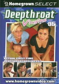 Deepthroat Virgins 35 Porn Video