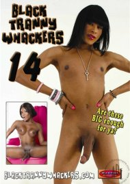 Black Tranny Whackers 14 Porn Video