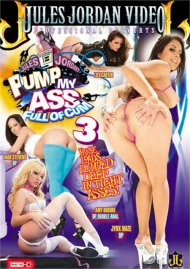 Pump My Ass Full of Cum 3 Porn Video