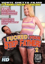 I Fucked Your Step Father! 2 Porn Video