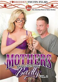 Mothers Behaving Very Badly Vol. 2 Porn Movie