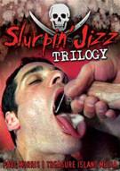 Slurpin Jizz Trilogy Porn Movie