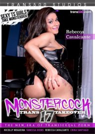 Monstercock Trans Takeover 17 Porn Movie