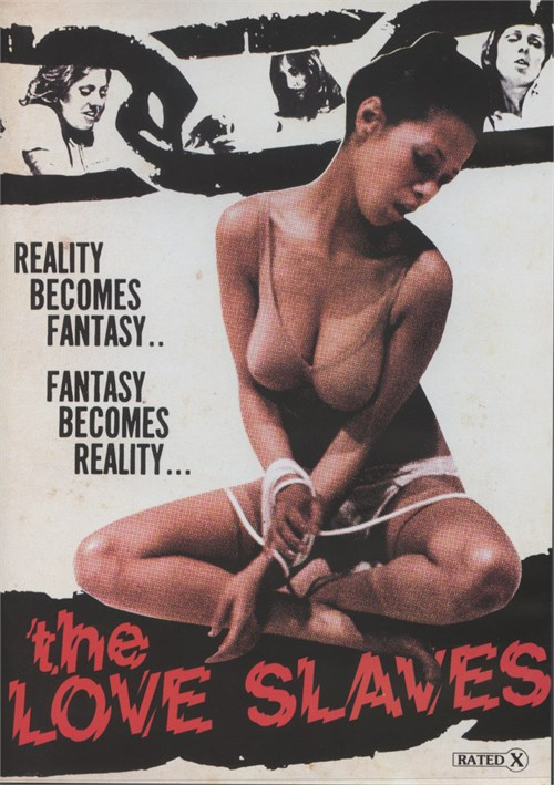The Love Slaves porn movie
