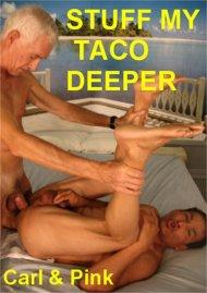 Stuff My Taco Deeper Porn Video
