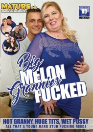 Big Melon Grannies Fucked Porn Video