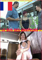 Le Bus des Amateurs Vol. 1 Porn Video