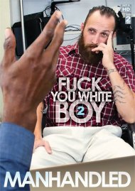 Fuck You White Boy Vol. 2