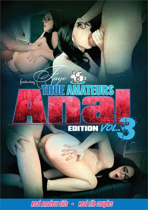 True Amateurs: Anal Edition Vol. 3