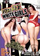 Phat Azz White Girls 17 Porn Movie