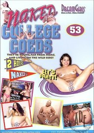 Dream Girls: Naked College Coeds #53 Porn Video