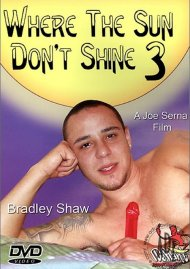 Where the Sun Dont Shine 3 Porn Movie