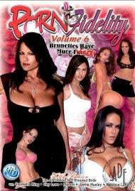 Porn Fidelity 6 Porn Movie
