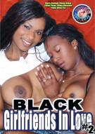 Black Girlfriends In Love #2 Porn Movie