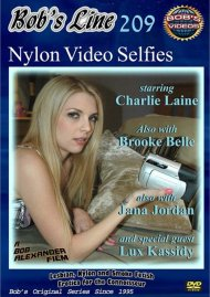 "Bob's Line #209 ""Nylon Video Selfies"" Porn Video"