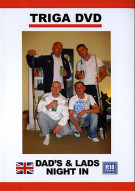 Dads & Lads Night In Gay Porn Movie