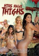 Hills Have Thighs XXX Porn Video