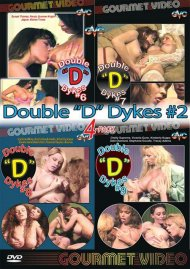 """Double """"D"""" Dykes #2 4-Pack Porn Movie"""