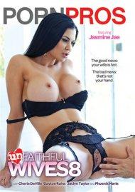 Unfaithful Wives Vol. 8 Porn Movie