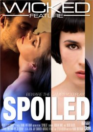 Spoiled DVD porn movie from Wicked Pictures.
