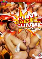 Cum, Babe, Cum! Gay Porn Movie