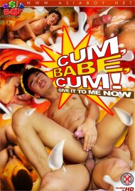 Cum, Babe, Cum! HD gay porn streaming video from CJXXX.