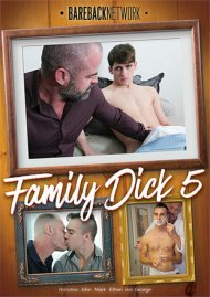 Family Dick 5 gay porn VOD from Bareback Network