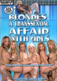 Blondes: A Transsexual Affair With Girls image