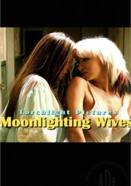 Moonlighting Wives Porn Video