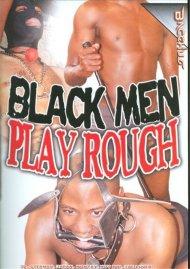 Black Men Play Rough image