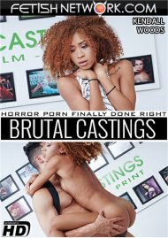 Brutal Castings: Kendall Woods Porn Video
