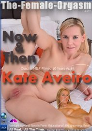 "Femorg: Kate Aveiro 2 ""Now & Then"" Porn Video"