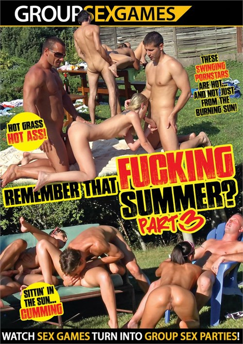 Remember That Fucking Summer Part 3